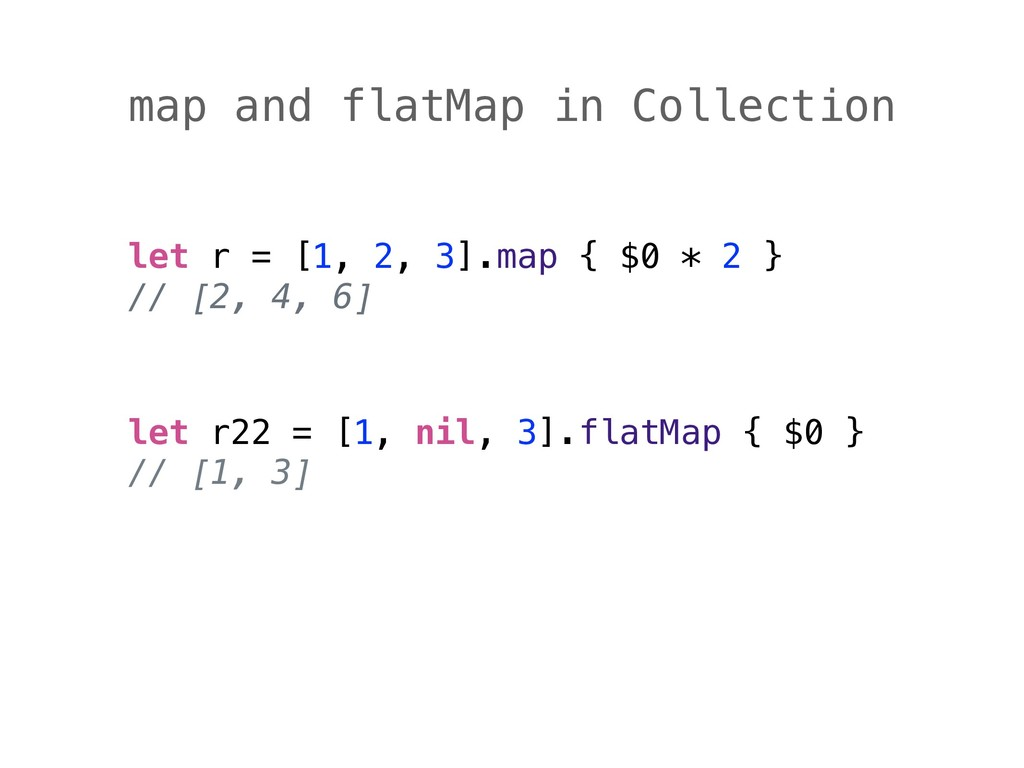 map and flatMap in Collection let r = [1, 2, 3]...