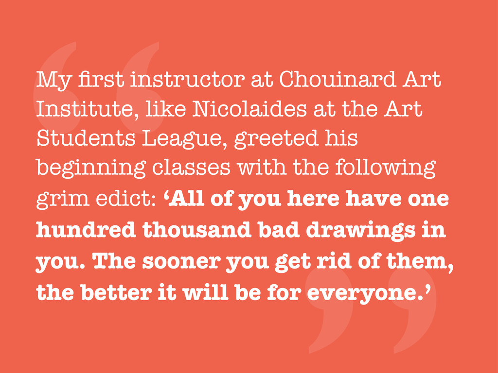 """"""" My first instructor at Chouinard Art Institute..."""