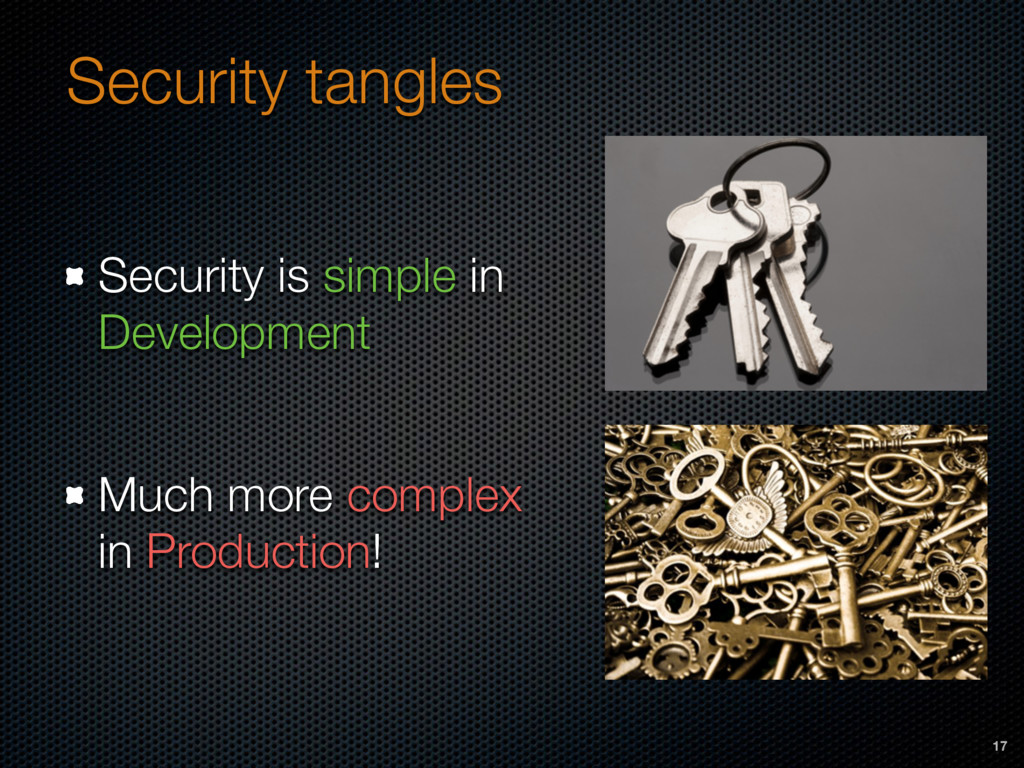 Security tangles Security is simple in Developm...