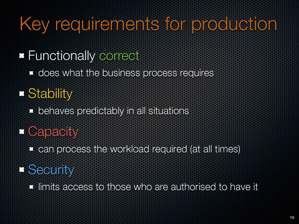 Key requirements for production Functionally co...