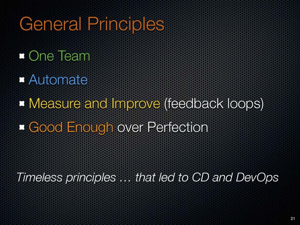 General Principles One Team Automate Measure an...