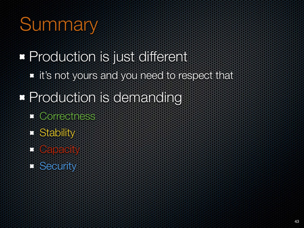 Production is just different it's not yours and...