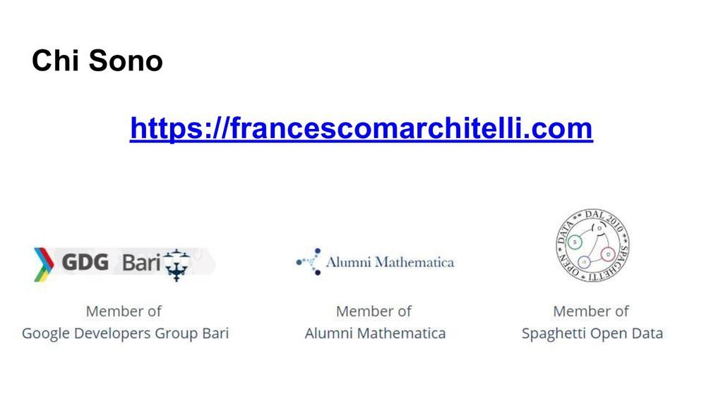 Chi Sono https://francescomarchitelli.com