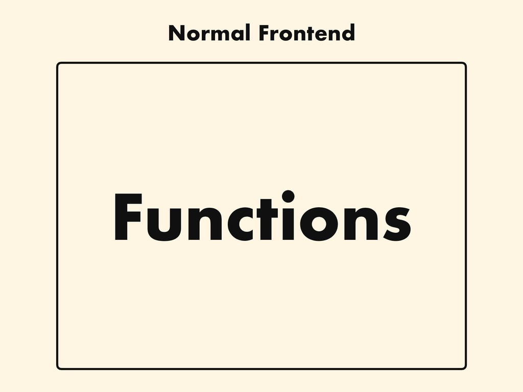 Functions Normal Frontend