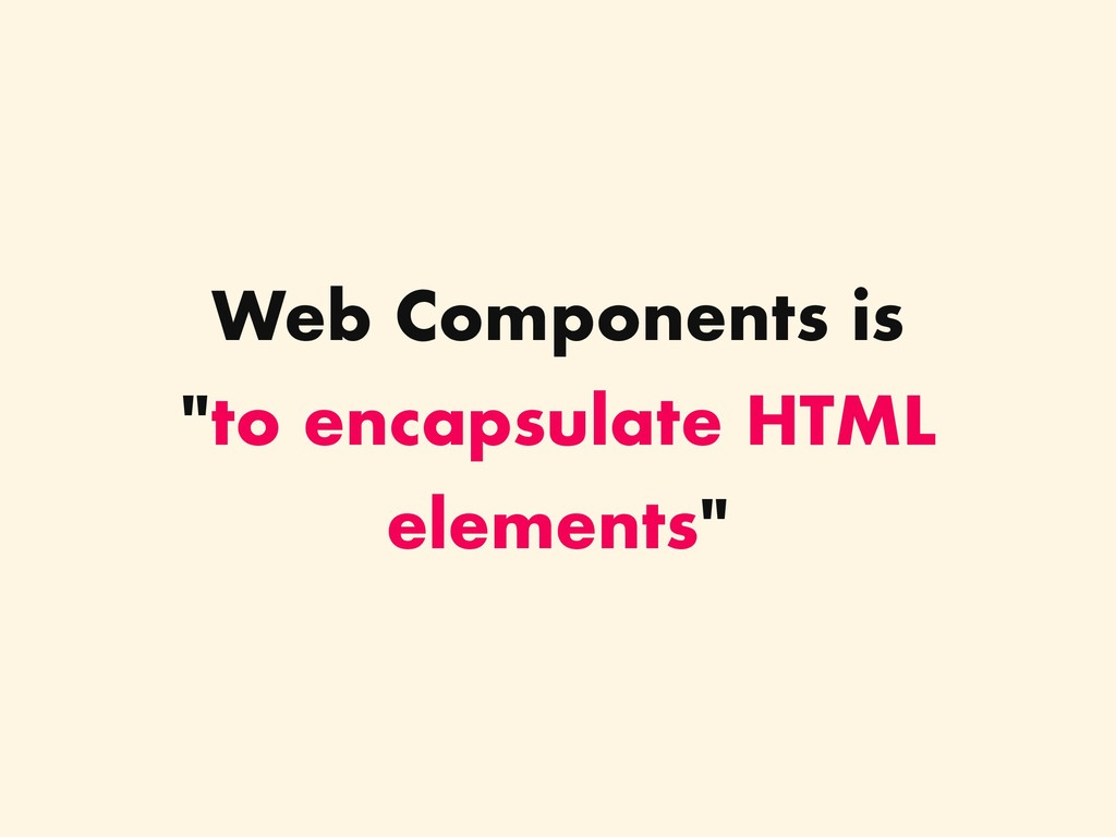 Web Components is