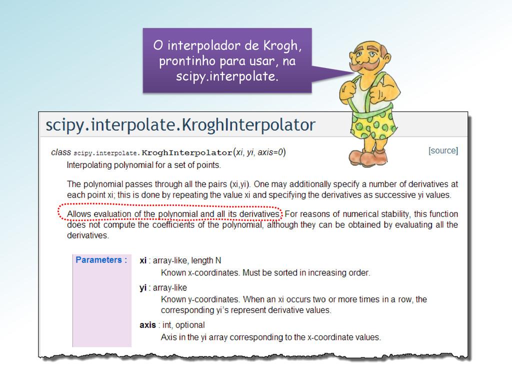 O interpolador de Krogh, prontinho para usar, n...