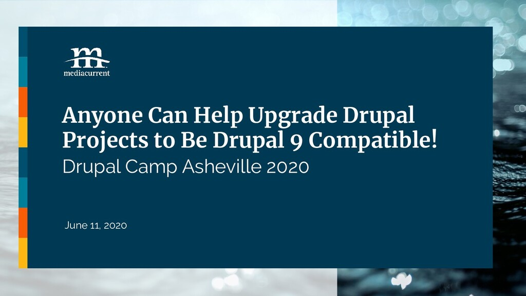 Anyone Can Help Upgrade Drupal Projects to Be D...