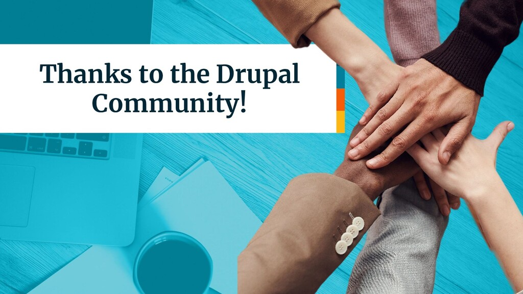 Thanks to the Drupal Community!