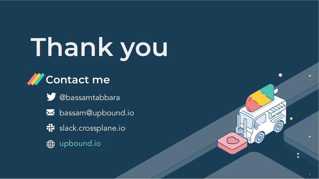 Thank you @bassamtabbara bassam@upbound.io slac...