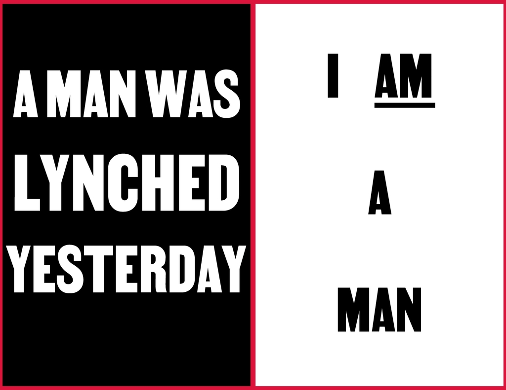 A MAN WAS LYNCHED YESTERDAY I AM A MAN