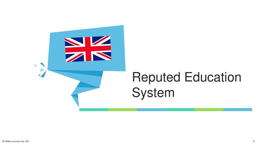 Reputed Education System © AH&Z Associates Ltd....
