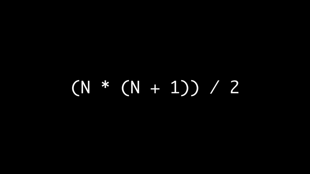 (N * (N + 1)) / 2
