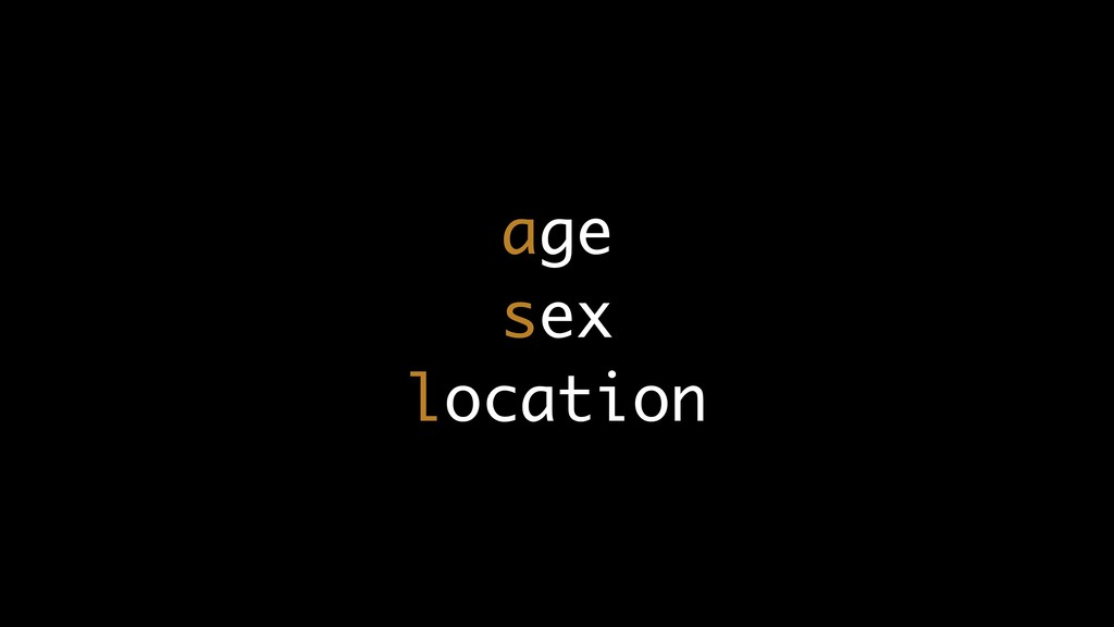 age sex location