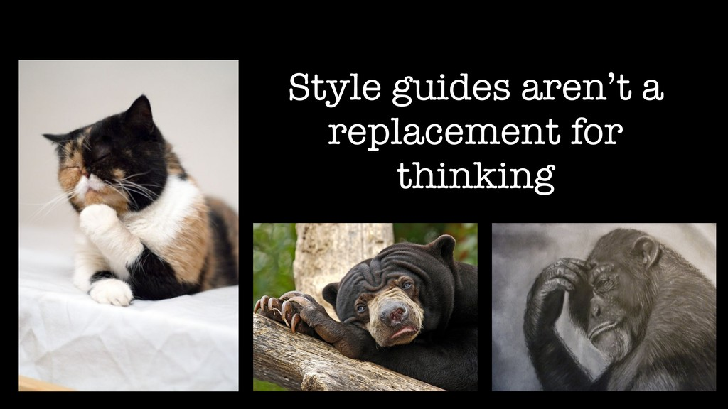 Style guides aren't a replacement for thinking