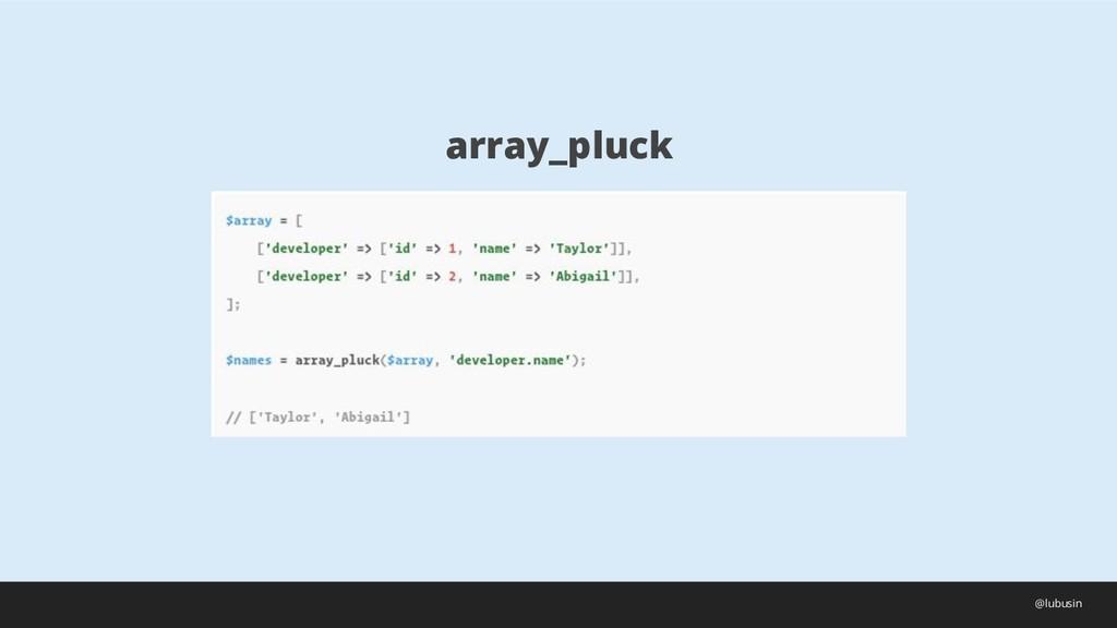 array_pluck @lubusin
