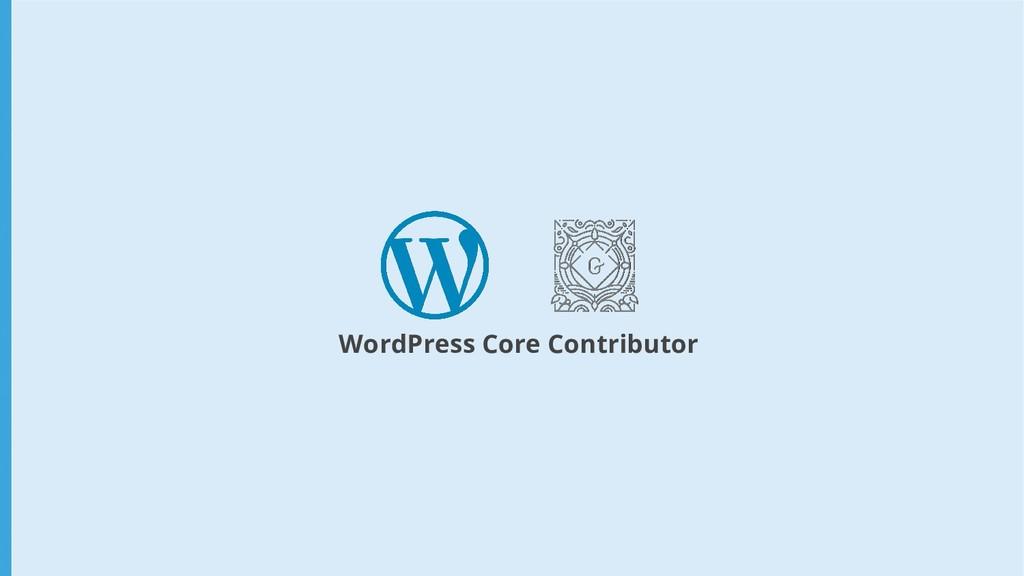 WordPress Core Contributor
