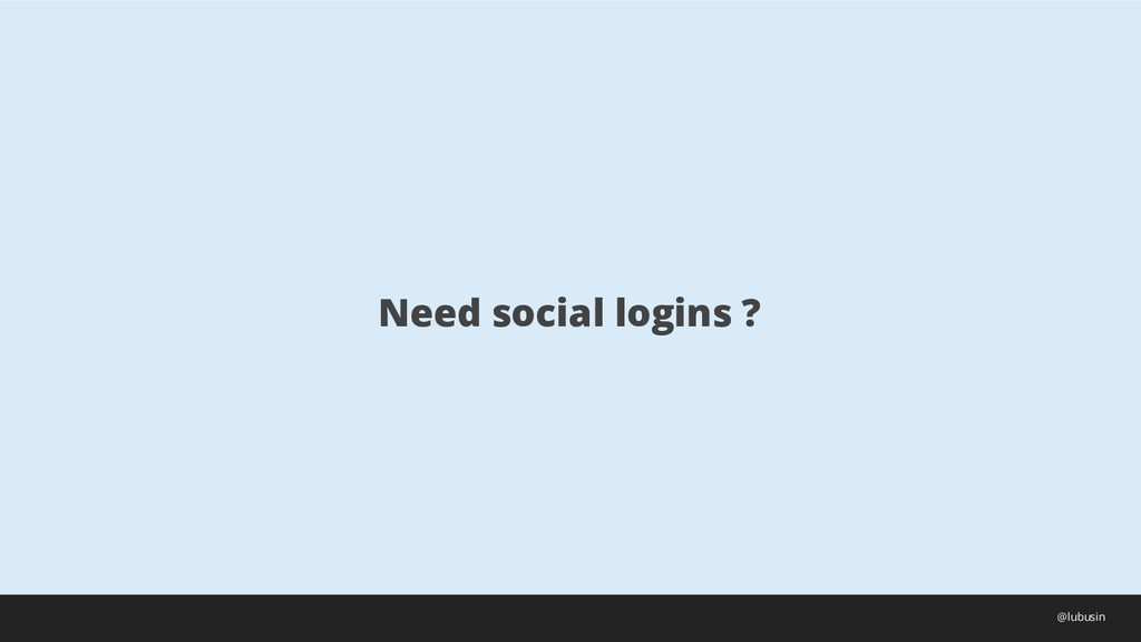 Need social logins ? @lubusin