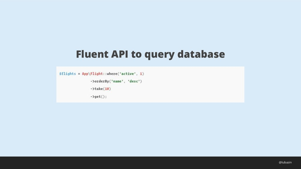 Fluent API to query database @lubusin