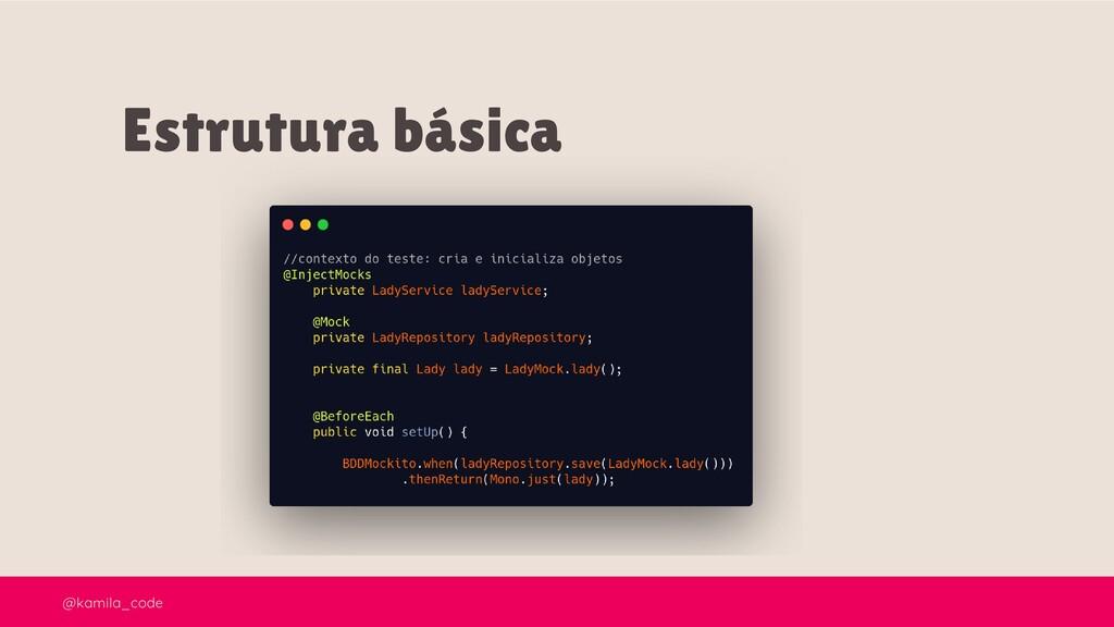 @kamila_code Estrutura básica