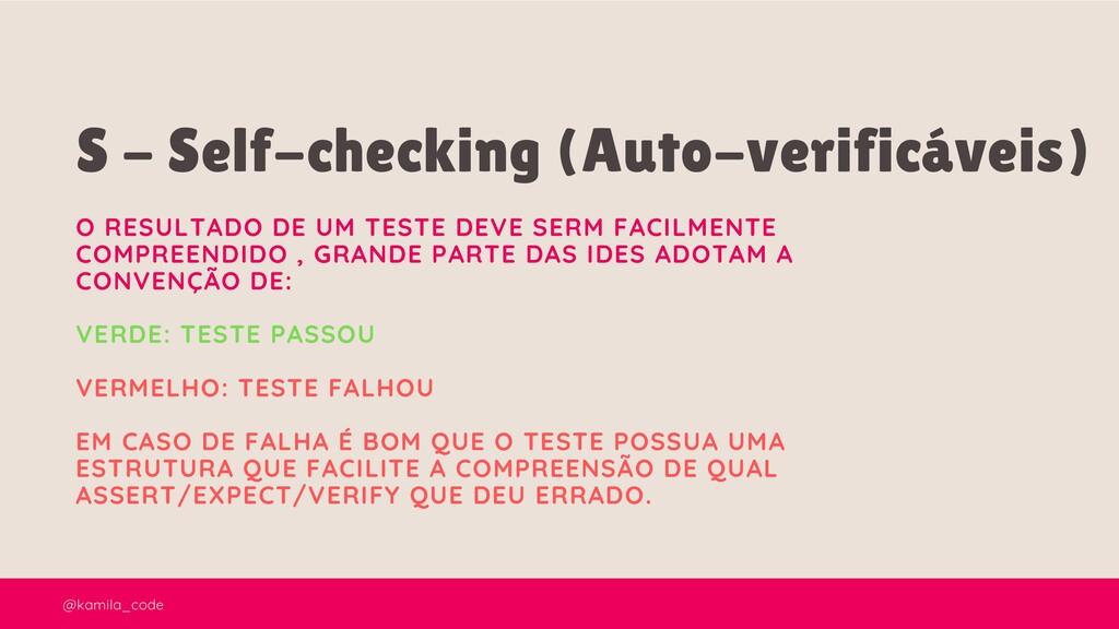 @kamila_code S - Self-checking (Auto-verificáve...