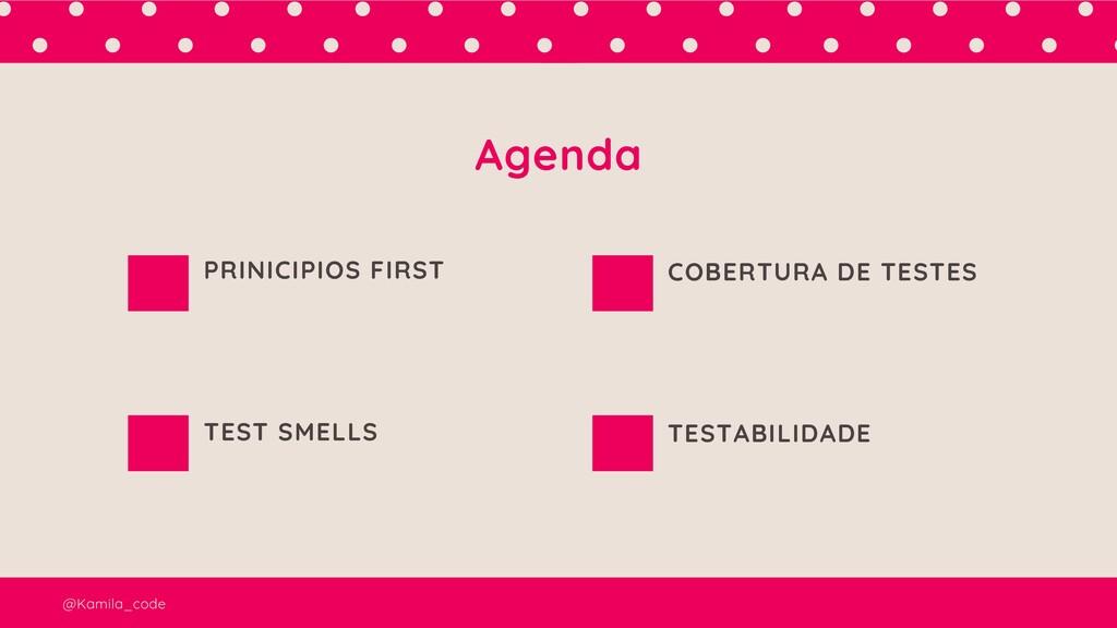 Agenda PRINICIPIOS FIRST TEST SMELLS COBERTURA ...