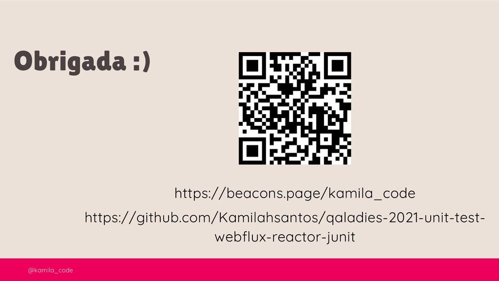 @kamila_code Obrigada :) https://beacons.page/k...