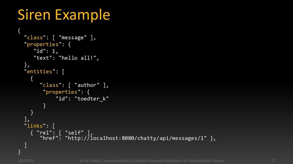 "Siren Example { ""class"": [ ""message"" ], ""proper..."