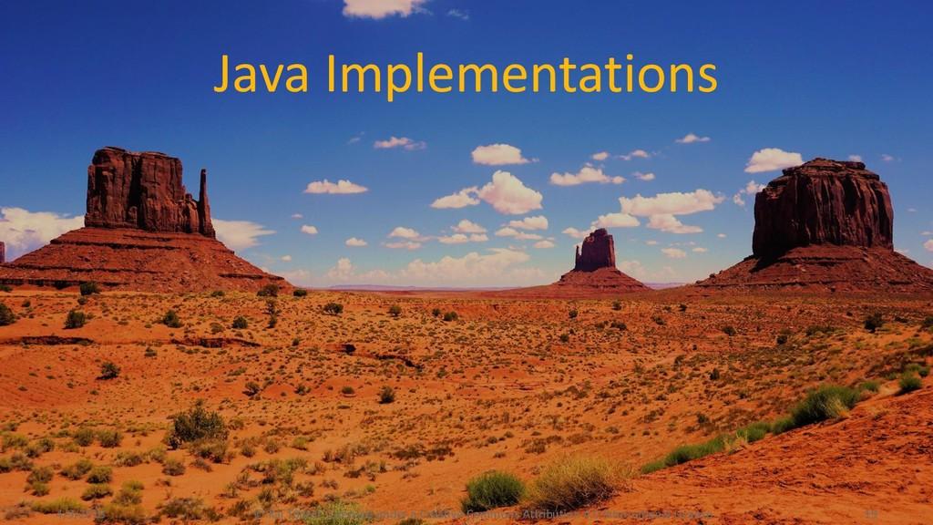 Java Implementations 4/9/2018 © Kai Tödter, Lic...
