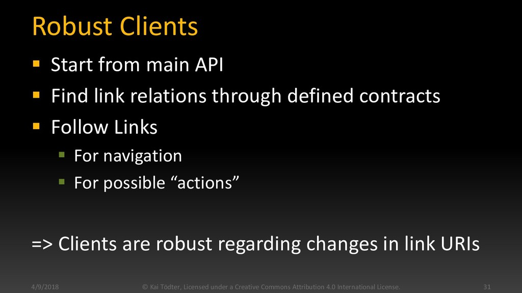 Robust Clients  Start from main API  Find lin...
