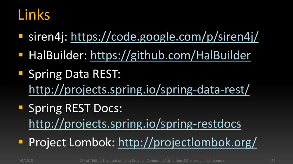 Links  siren4j: https://code.google.com/p/sire...