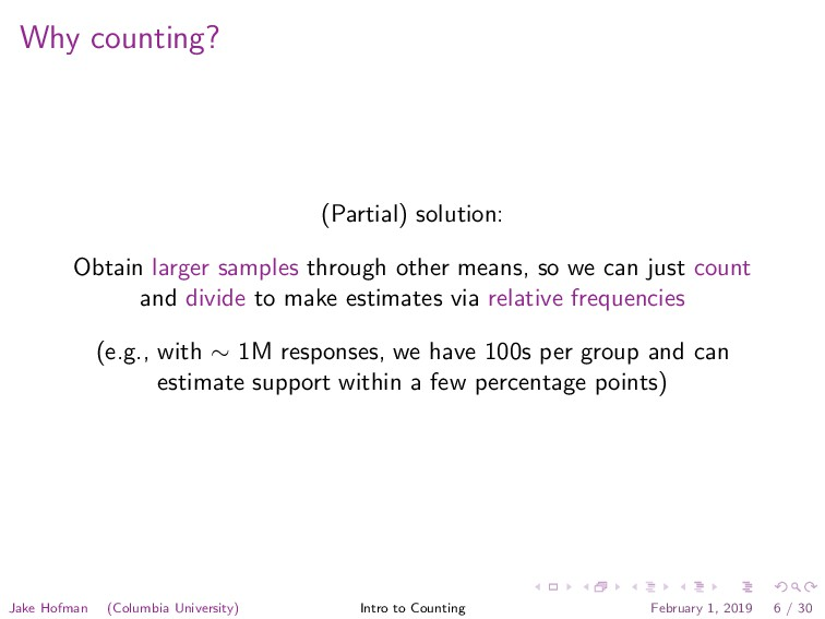 Why counting? (Partial) solution: Obtain larger...