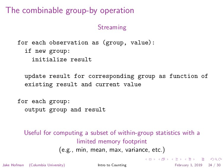 The combinable group-by operation Streaming for...