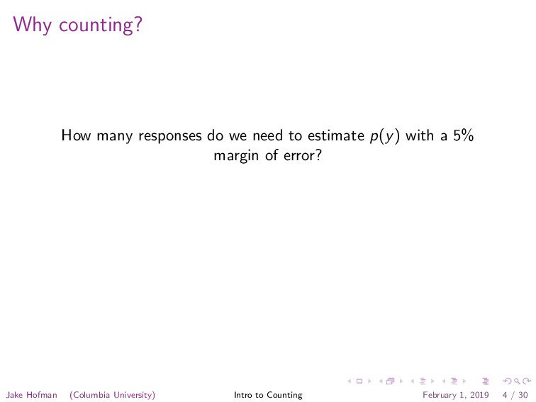 Why counting? How many responses do we need to ...