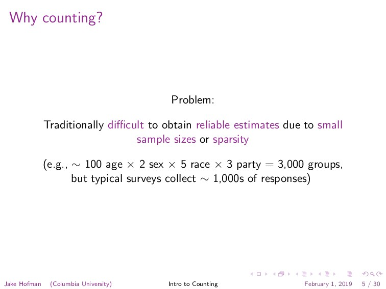 Why counting? Problem: Traditionally difficult to...