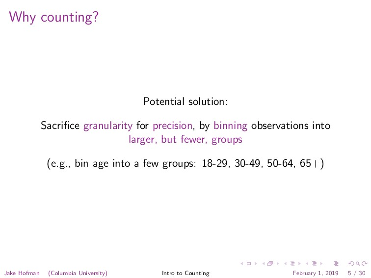 Why counting? Potential solution: Sacrifice gran...