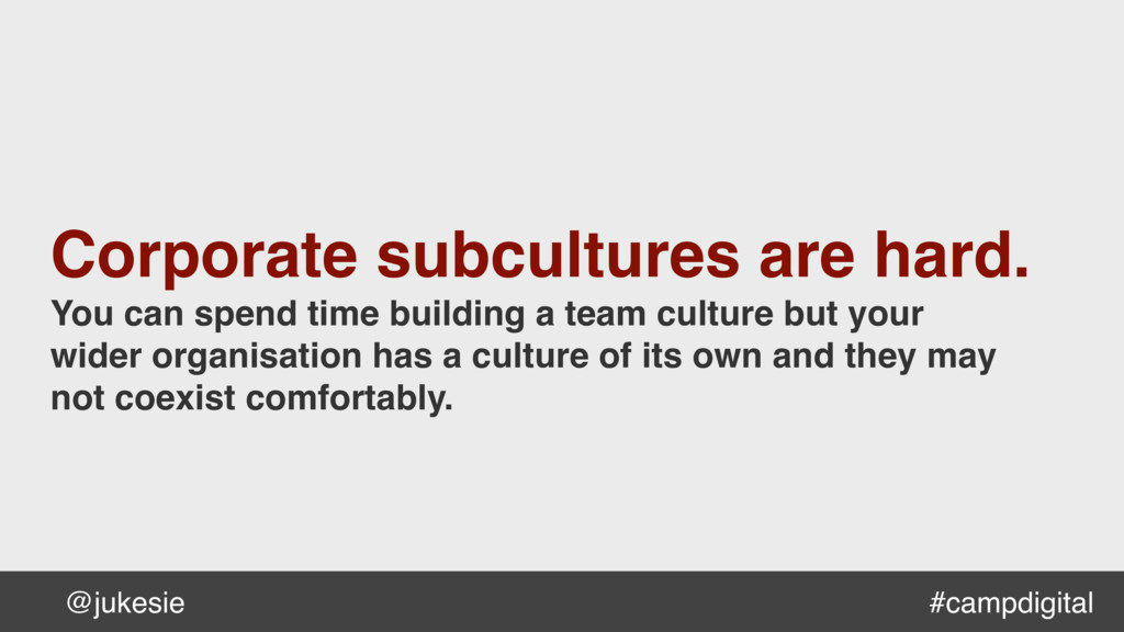 @jukesie Corporate subcultures are hard. You ca...