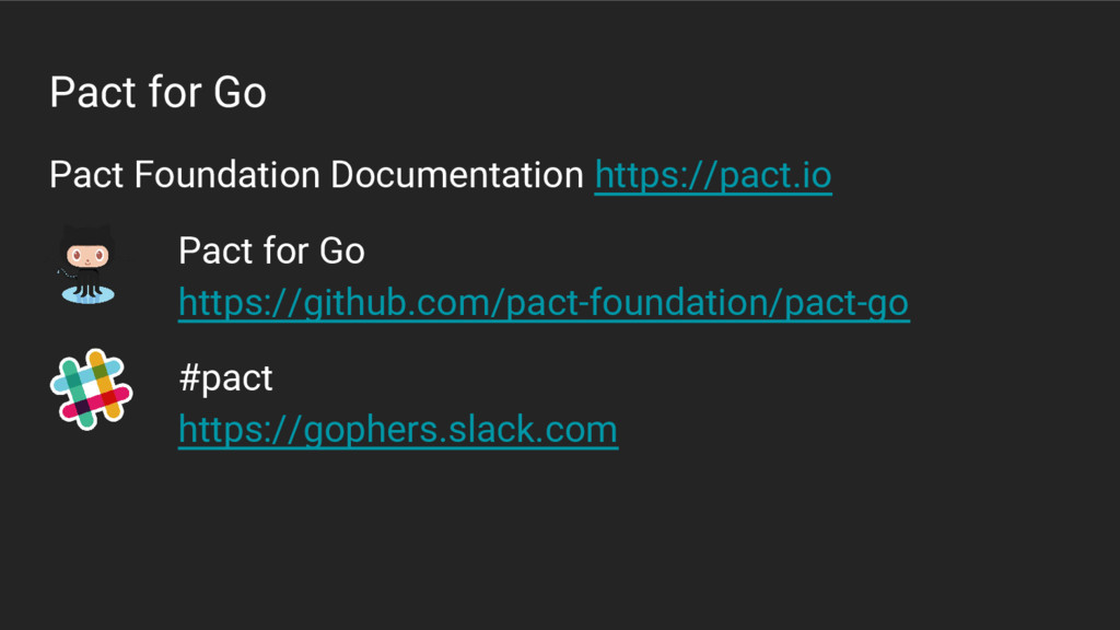 Pact for Go Pact Foundation Documentation https...