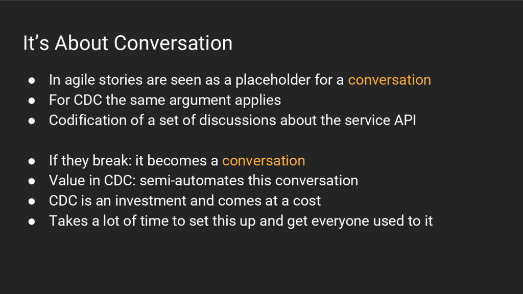 It's About Conversation ● In agile stories are ...