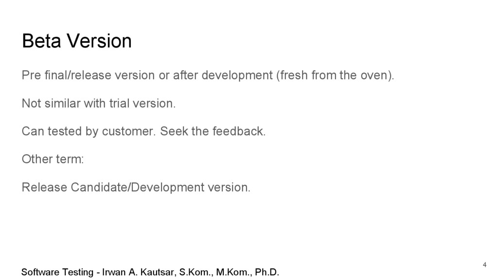 Beta Version Pre final/release version or after...