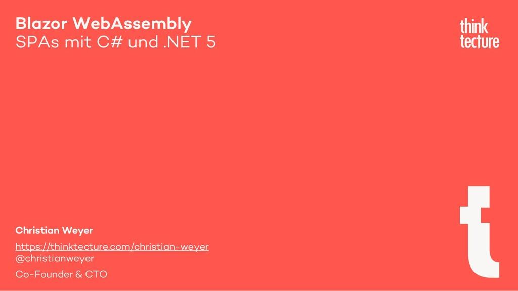 Blazor WebAssembly SPAs mit C# und .NET 5 Chris...
