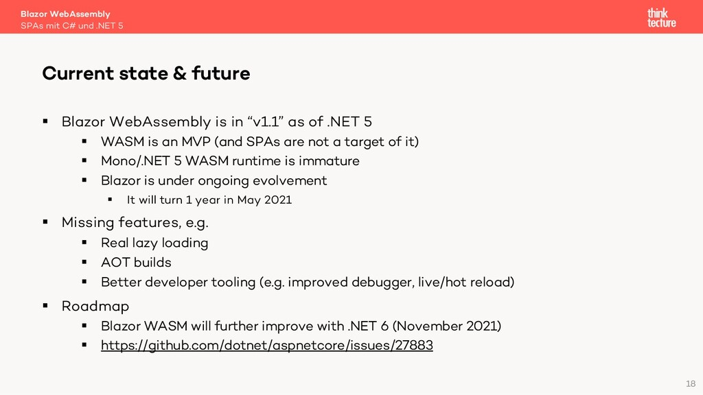 """18 § Blazor WebAssembly is in """"v1.1"""" as of .NET..."""