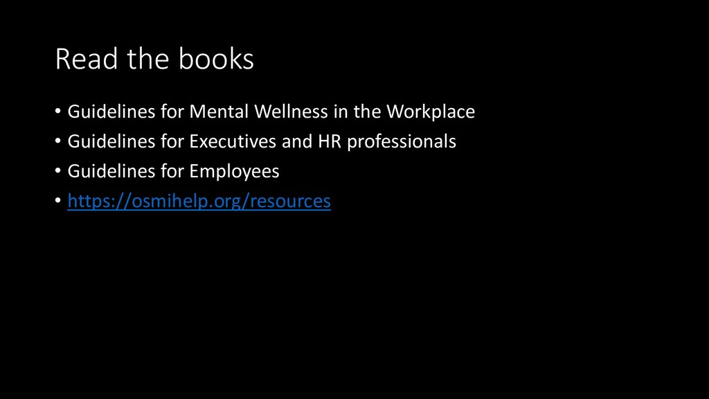Read the books • Guidelines for Mental Wellness...