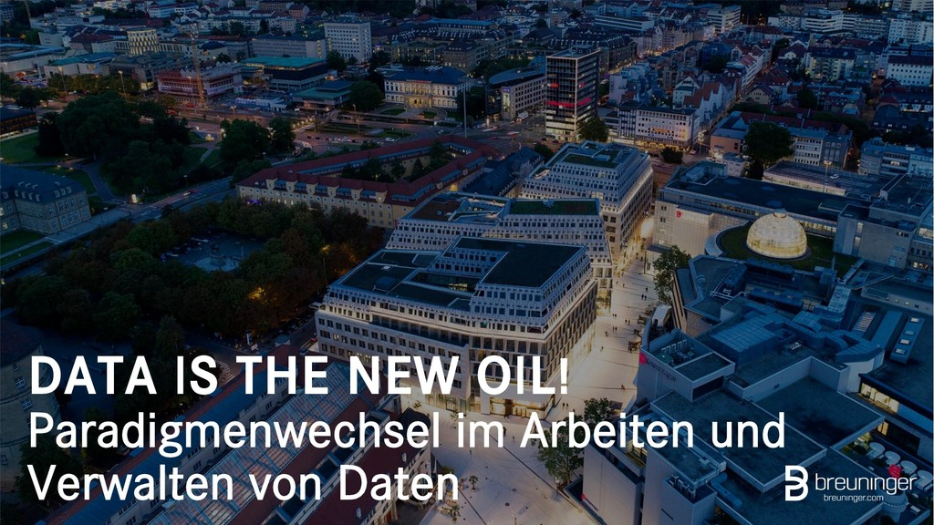 DATA IS THE NEW OIL! Paradigmenwechsel im Arbei...