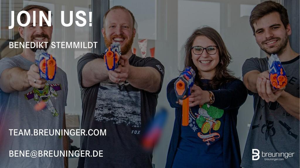 BENEDIKT STEMMILDT JOIN US! TEAM.BREUNINGER.COM...