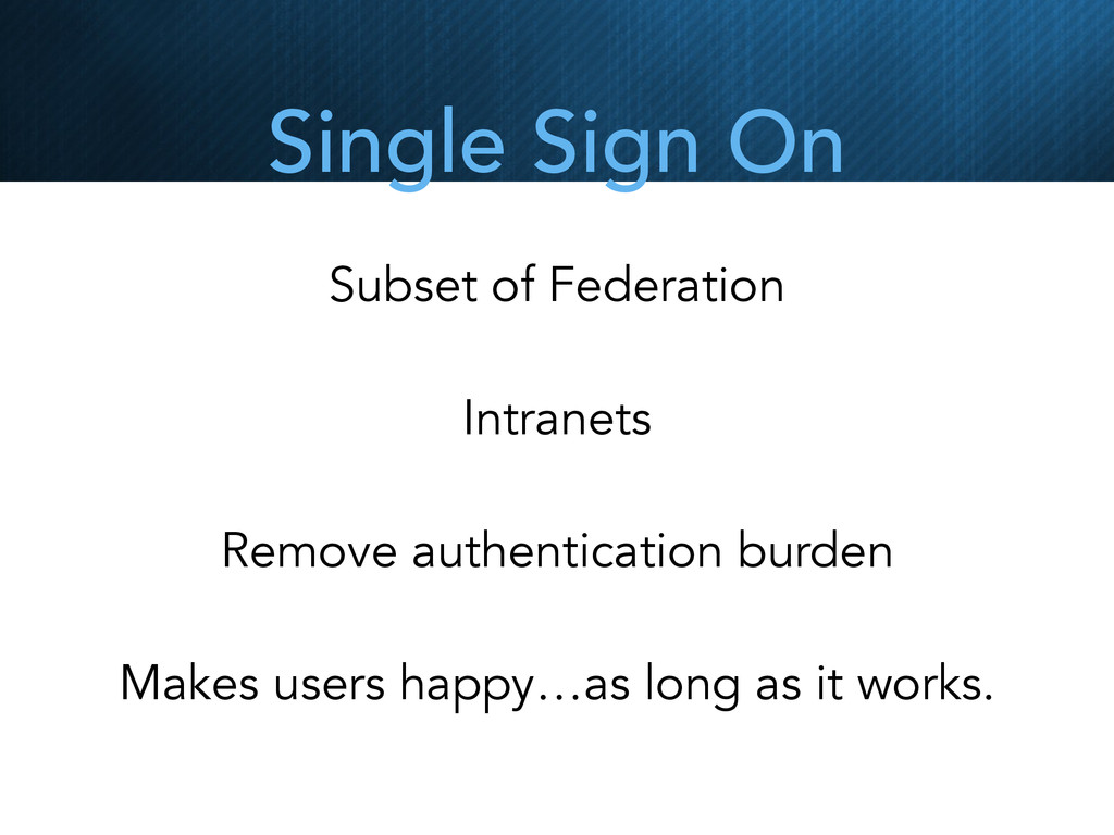 Single Sign On Subset of Federation Intranets R...