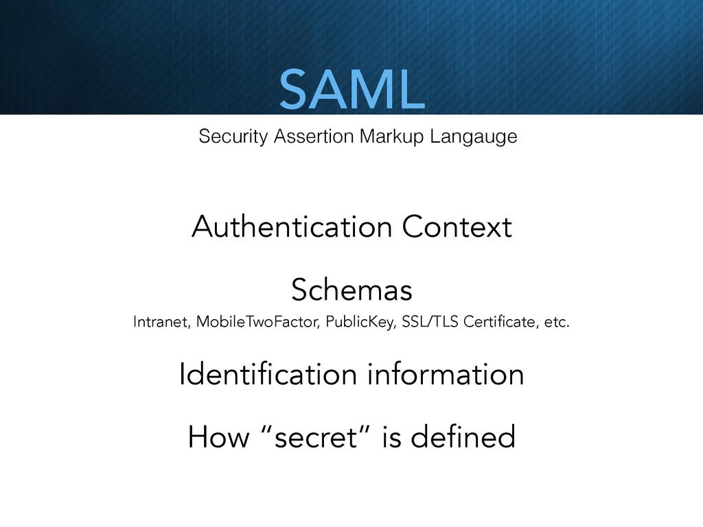 SAML Security Assertion Markup Langauge Authent...
