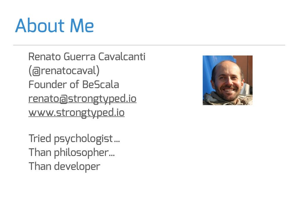 About Me Renato Guerra Cavalcanti (@renatocaval...