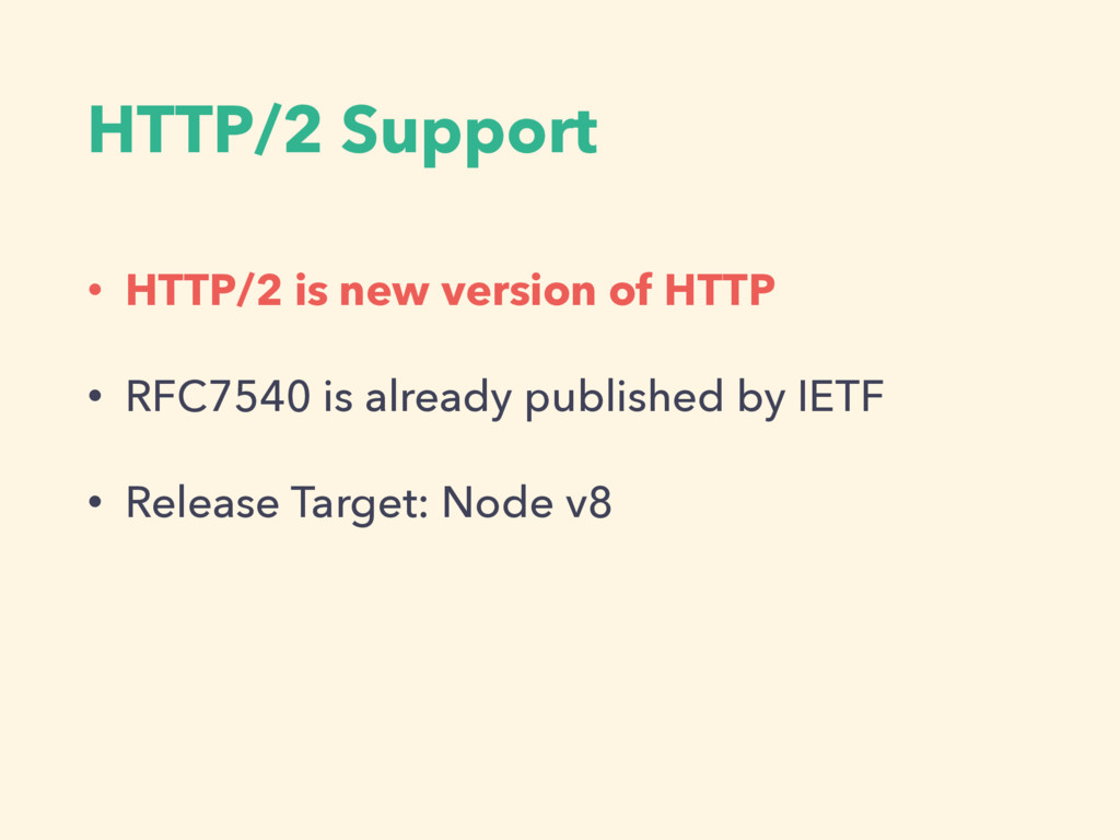 HTTP/2 Support • HTTP/2 is new version of HTTP ...