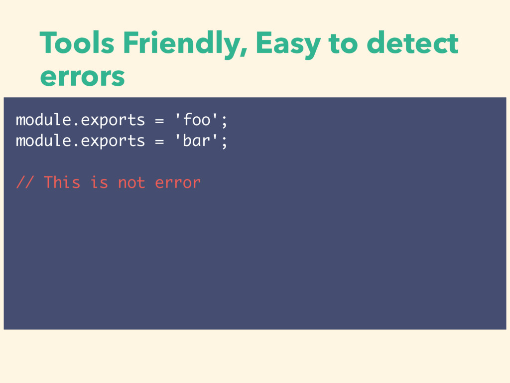 Tools Friendly, Easy to detect errors module.ex...