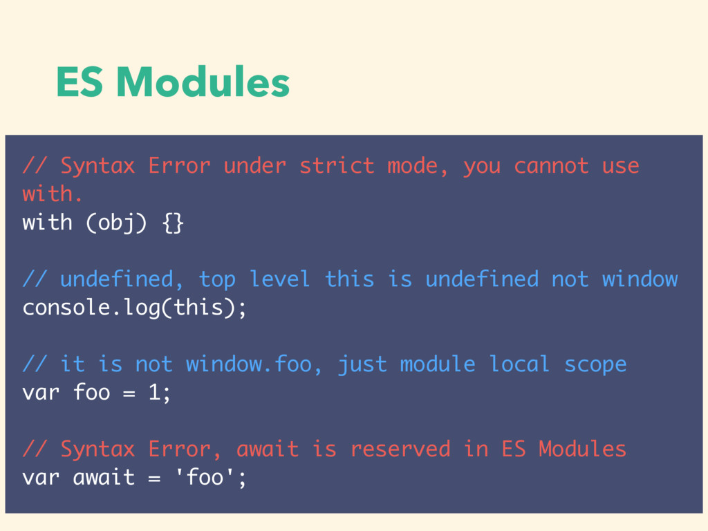 ES Modules // Syntax Error under strict mode, y...
